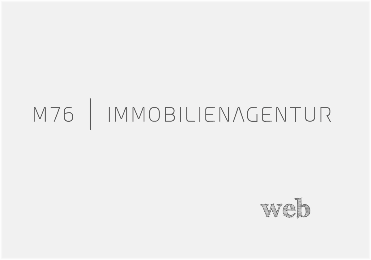 Homepage M76-Immobilienagentur